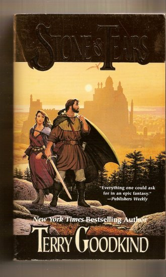 Stone of Tears  By Terry  Goodkind.
