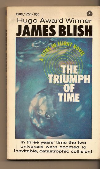 The Triumph of Time By Jame Blish