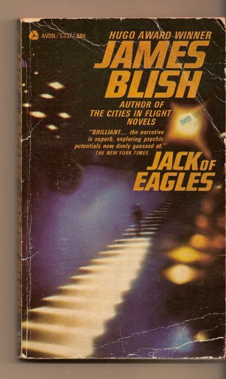 Jack Of Eagles by James Blish