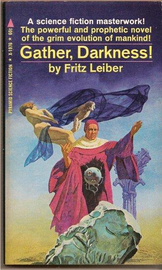 Gather, Darkness By Fritz Leiber #X-1976