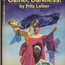 Gather, Darkness By Fritz Leiber #X-1976