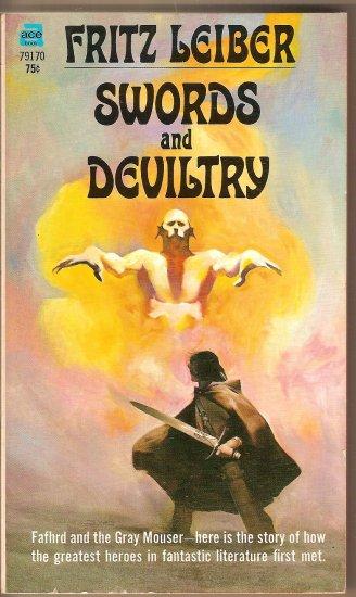 Swords of Deviltry By Fritz Leiber.  ACE # 79170