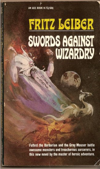 Swords Against Wizardry By Fritz Leiber, ACE # H-73