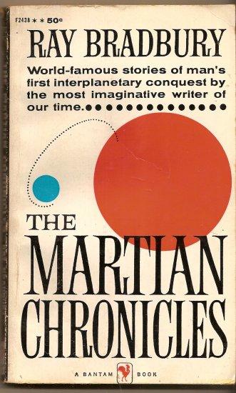 the Martian Chronicles (The Silver Locusts) By Ray Bradbury