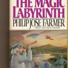 Magic Labyrinth By Philip Jose Farmer