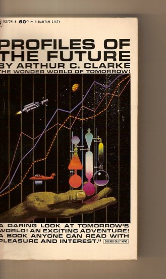 Profiles Of The Future, The Wonder of Tomorrow By Arthur C. Clarke