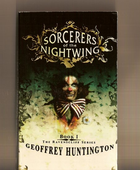 Sorcerers of the Nightwing By Geoffrey Huntington