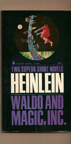 Waldo and Magic, Inc. By Robert A. Heinlein