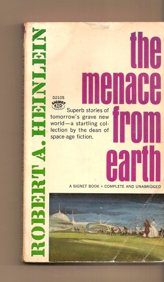 The Menance From Earth By Robert A. Heinlein
