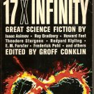 17 X Infinity by Groff Conklin, Editor