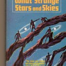 What Stange Stars And Skies by Avram Davidson