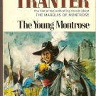 The Young Montrose  By Nigel Tranter