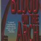 BLOOD ONTHE ARCH BY ROBERT J. RANDSI