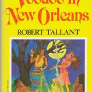 VOODOO IN NEW ORLENS BY ROBERT TALLANT