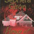 HOUSE OF PAIN BY  SEPHERA CIRON