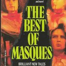 THE BEST OF MASQUES edited by  J.N. WILLIAMSON