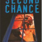 SECOND CHANCE by CHET WILLIAMSON
