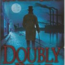 DOUBLEY DEAD by RANDALL SILVIS