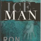 ICE MAN by RON CULTER