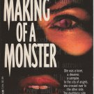 THE MAKING OF A MONSTER by GAIL PETERSEN