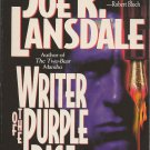 WRITER OF THE PURPLE RAGE by JOE R. LANDSDALE