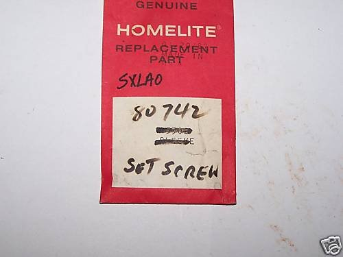 NEW HOMELITE SXLAO PART# 80742 SET SCREW