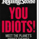 Rolling Stone #1096 January 21, 2010 You Idiots!