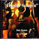 Dale Menten & The Live Bait Band – Huntin Sumpn (CD