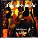 Dale Menten & The Live Bait Band – Huntin Sumpn (CD