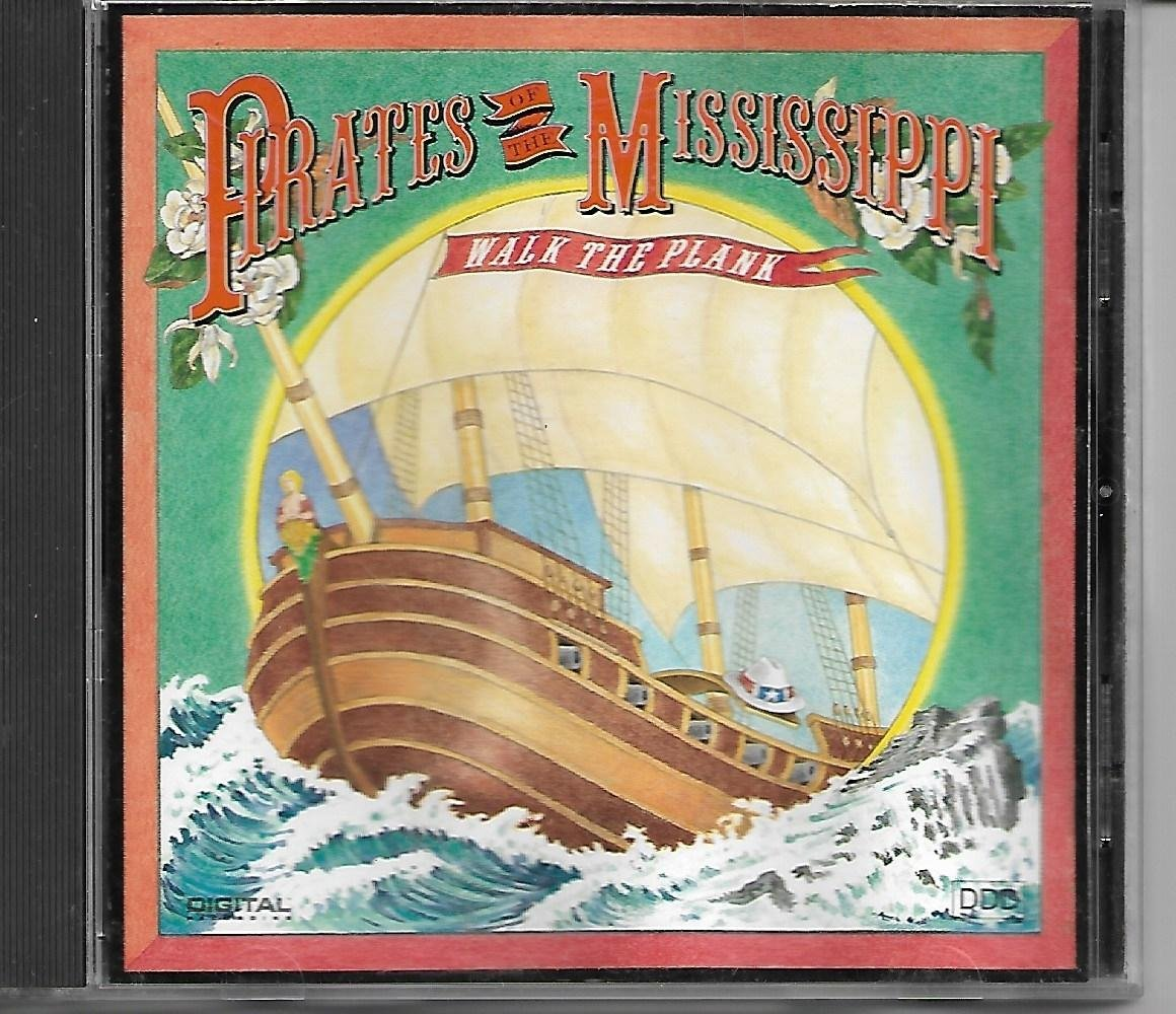 Pirates Of The Mississippi : Walk The Plank CD