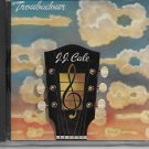 J.J. CALE - TROUBADOUR CD