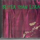 Better Than Ezra, Deluxe [CD]