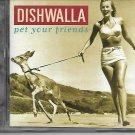 Dishwalla: Pet Your Friend CD   FREE SHIPPING
