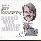 The Best of Jeff Foxworthy: Double Wide Single Minded CD & DVD