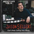 JASON SELLERS Can't Help Calling PROMO CD Single