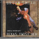 BRYAN SMITH TEXAS TWIST HER CD SINGLE PROMO