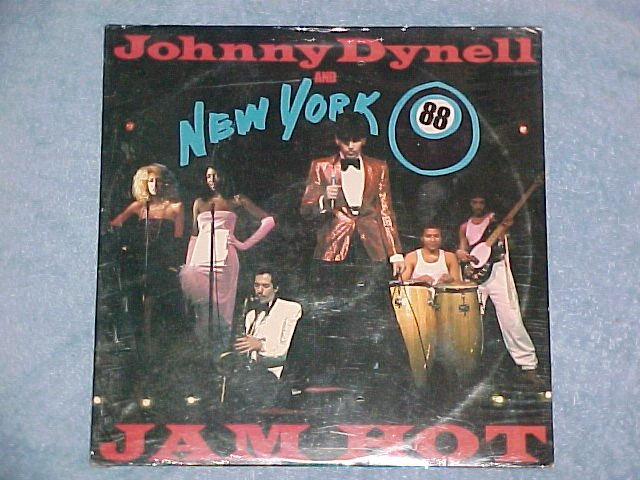 "JOHNNY DYNELL AND NEW YORK 88-JAM HOT-Sealed 12"" Single"