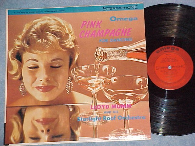 LLOYD MUMM--PINK CHAMPAGNE FOR DANCING--LP ~Cheesecake~