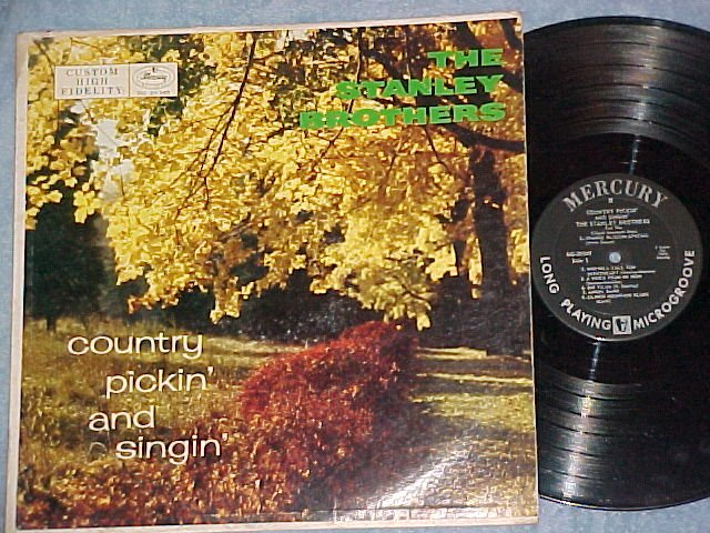THE STANLEY BROTHERS-COUNTRY PICKIN AND SINGIN--1958 LP