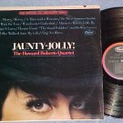 HOWARD ROBERTS QUARTET--JAUNTY JOLLY!--Stereo 1967 LP