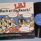 MEANWHILE BACK AT THE LBJ RANCH-Lyndon Johnson ComedyLP