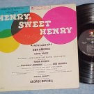 HENRY, SWEET HENRY--VG+ Stereo 1967 Broadway Sdk LP