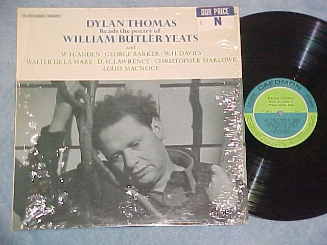 DYLAN THOMAS READS THE POETRY OF WILLIAM BUTLER YEATS
