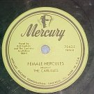 78--THE CARLISLES--FEMALE HERCULES--1954--Mercury 70435