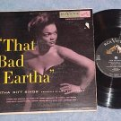 "EARTHA KITT--THAT BAD EARTHA--10"" VG+ 1953 LP--RCA 3187"