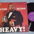 VICTOR BUONO--HEAVY!--NM/VG+ 1971 LP--Dore LP-325