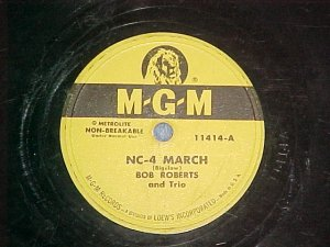 78--BOB ROBERTS TRIO--NC-4 MARCH--1953--MGM 11414--VG+