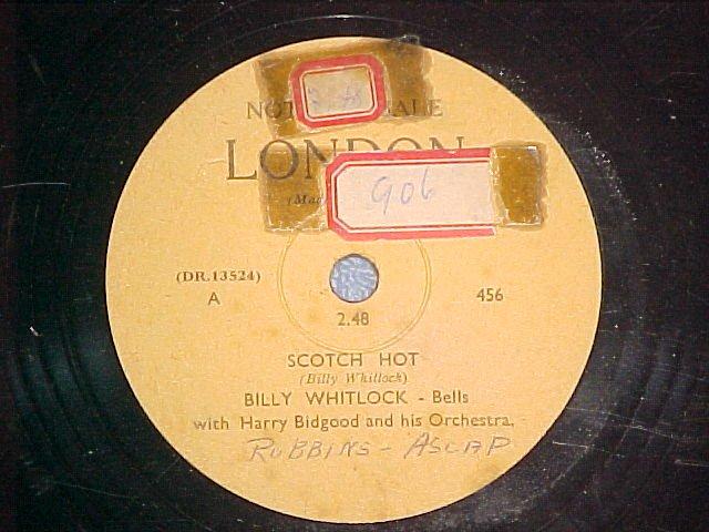 Promo 78-BILLY WHITLOCK-SCOTCH HOT-1949-London 456--VG+