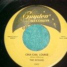 45--THE ROGUES--CHA-CHA LOUISE--1959--Guyden 2007--NM