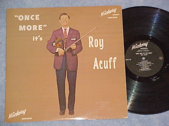 ONCE MORE IT'S ROY ACUFF-VG+ 1961 LP--Hickory LPM-H-101